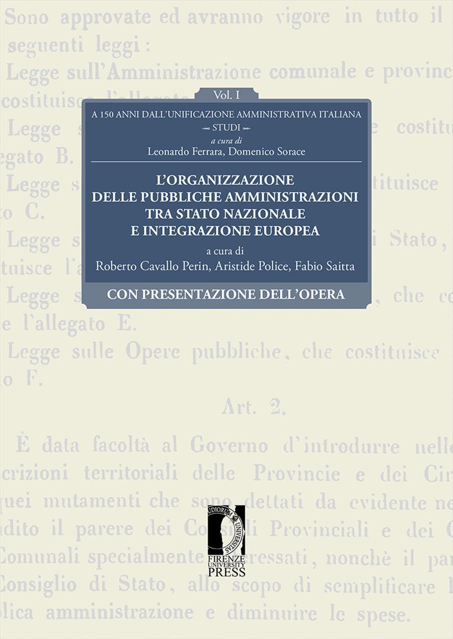 A 150 anni dell'unificazione amministrativa italiana. Vol. I