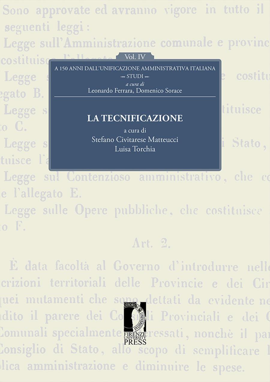 A 150 anni dall'unificazione amministrativa italiana. Vol. IV