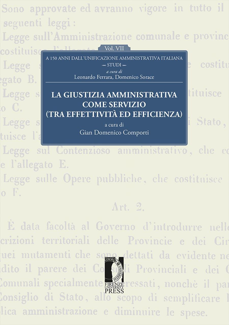 A 150 anni dall'unificazione amministrativa italiana. Vol. VII