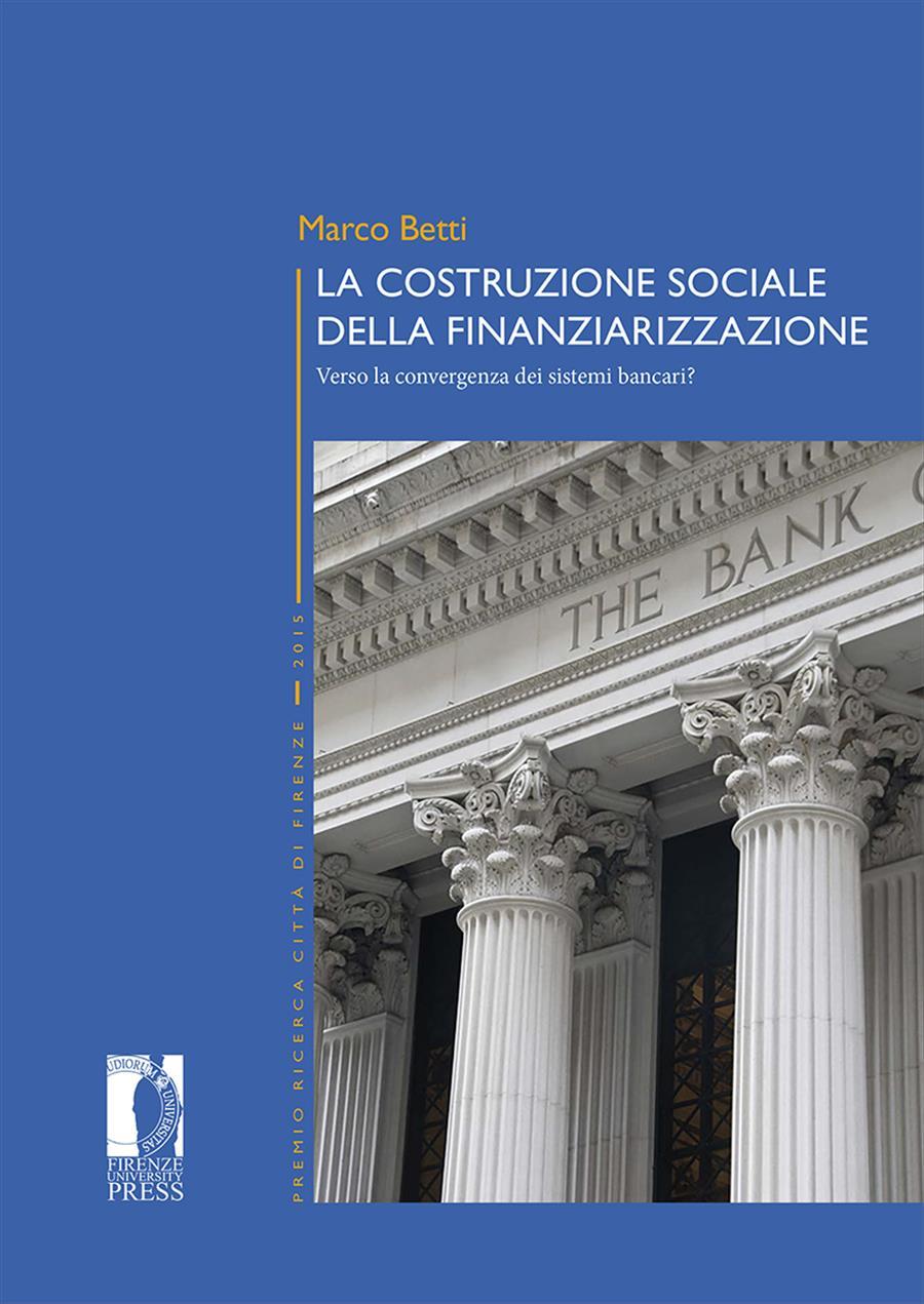 La costruzione sociale della finanziarizzazione: verso la convergenza dei sistemi bancari?