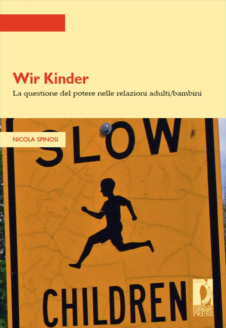 Wir Kinder. La questione del potere nelle relazioni adulti/bambini