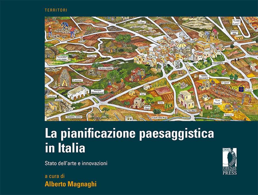 La pianificazione paesaggistica in Italia