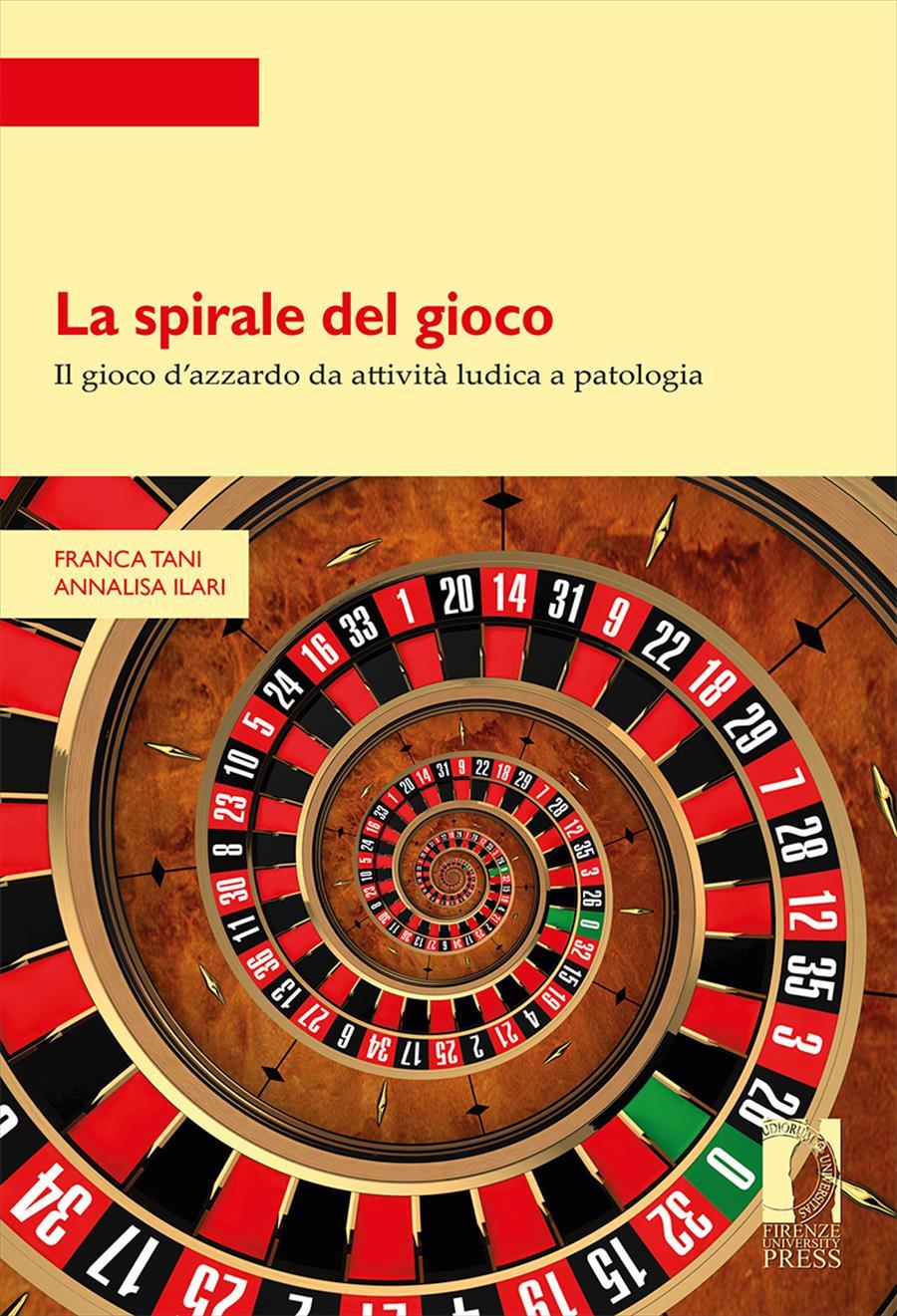 La spirale del gioco