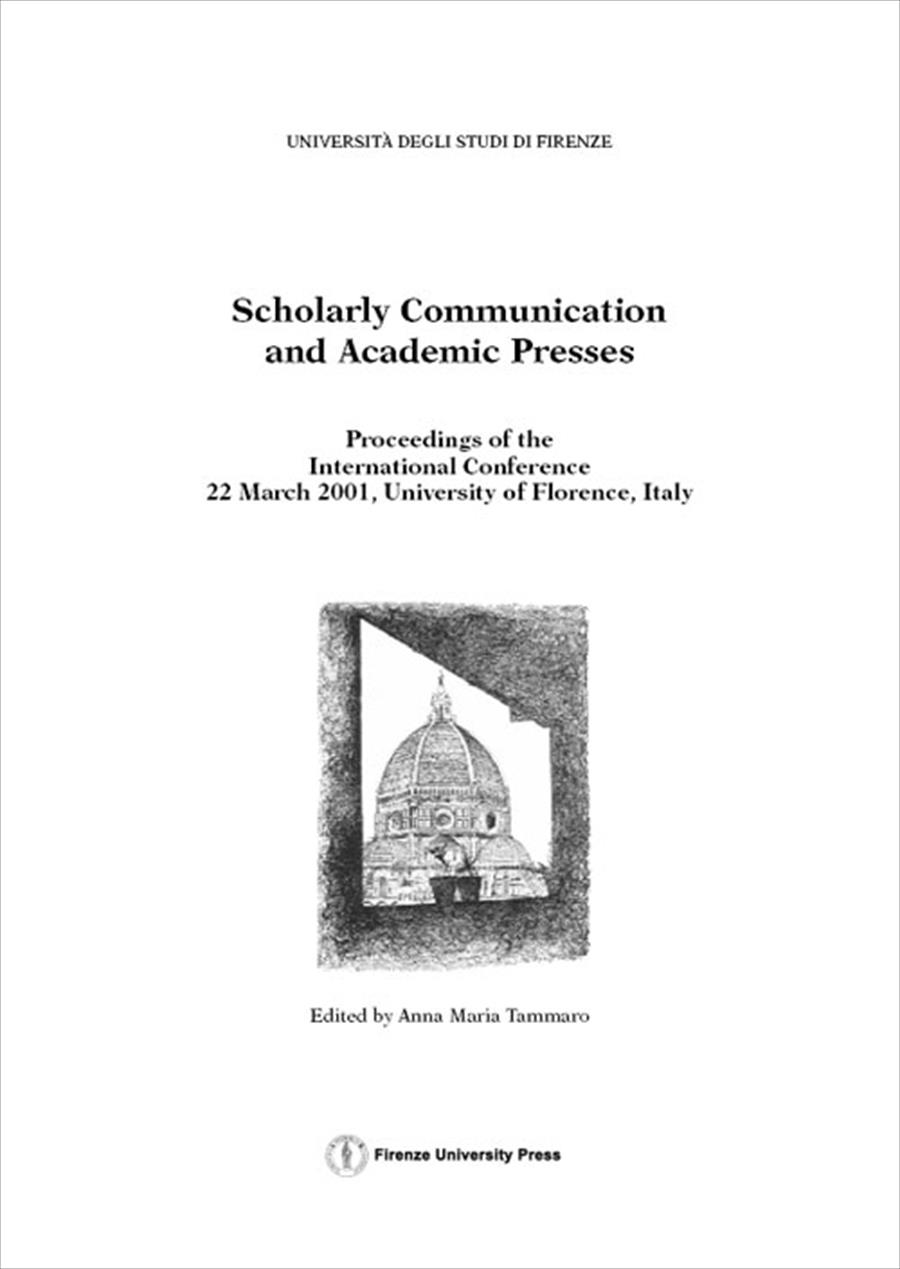 Scholarly Communication and Academic Presses