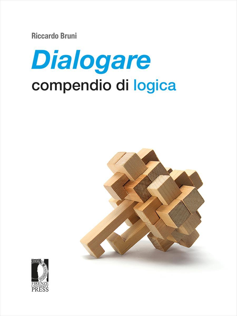 <i>Dialogare</i>: compendio di logica