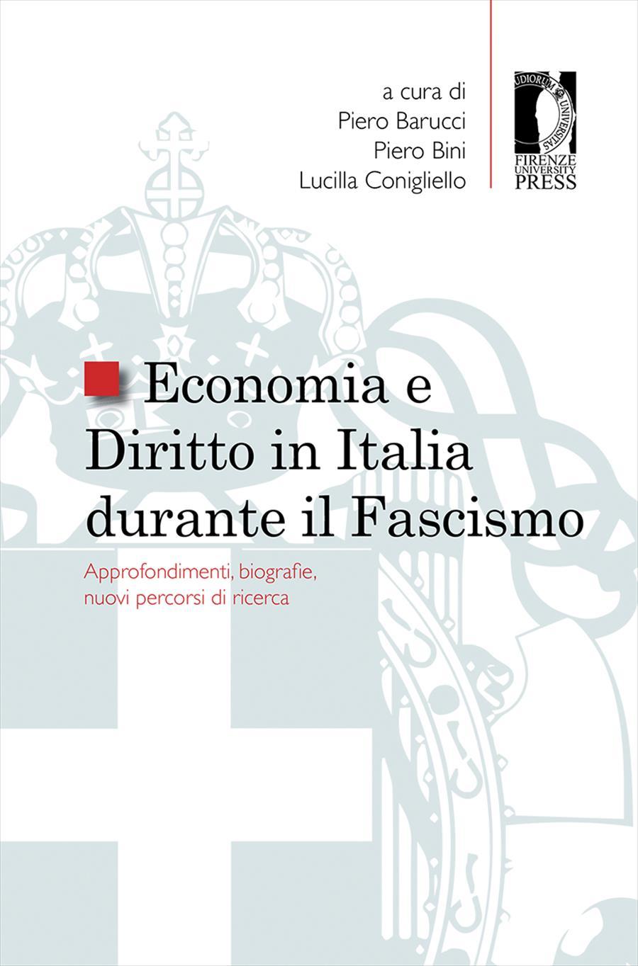 Economia e Diritto in Italia durante il Fascismo