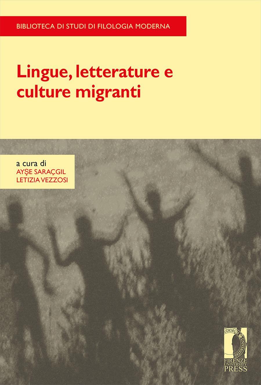 Lingue, letterature e culture migranti