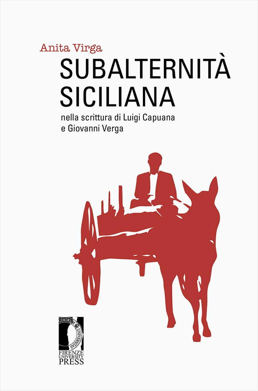 Subalternità siciliana nella scrittura di Luigi Capuana e Giovanni Verga