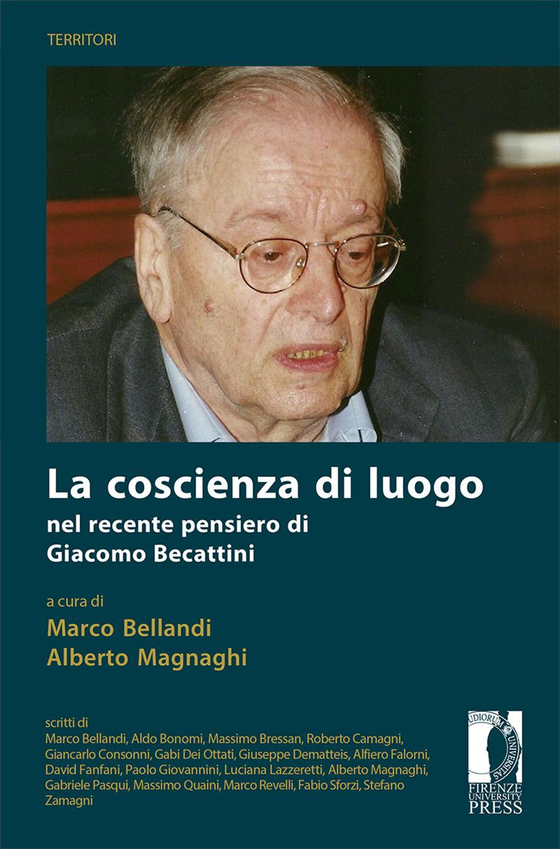 La coscienza di luogo nel recente pensiero di Giacomo Becattini