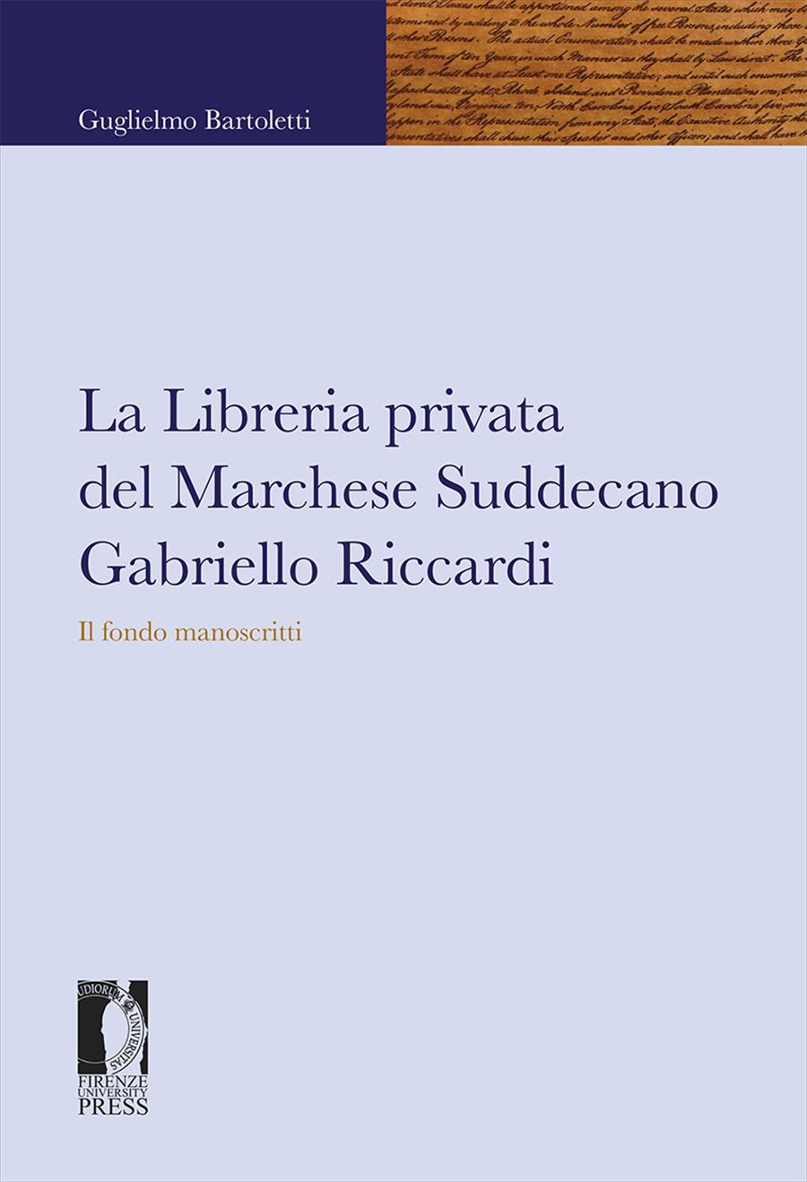 La Libreria privata del Marchese Suddecano Gabriello Riccardi