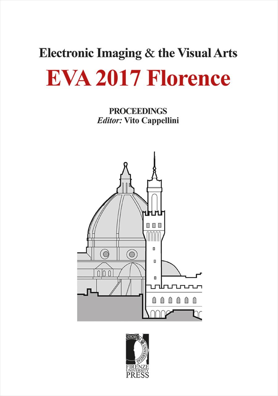 Electronic Imaging & the Visual Arts. EVA 2017 Florence