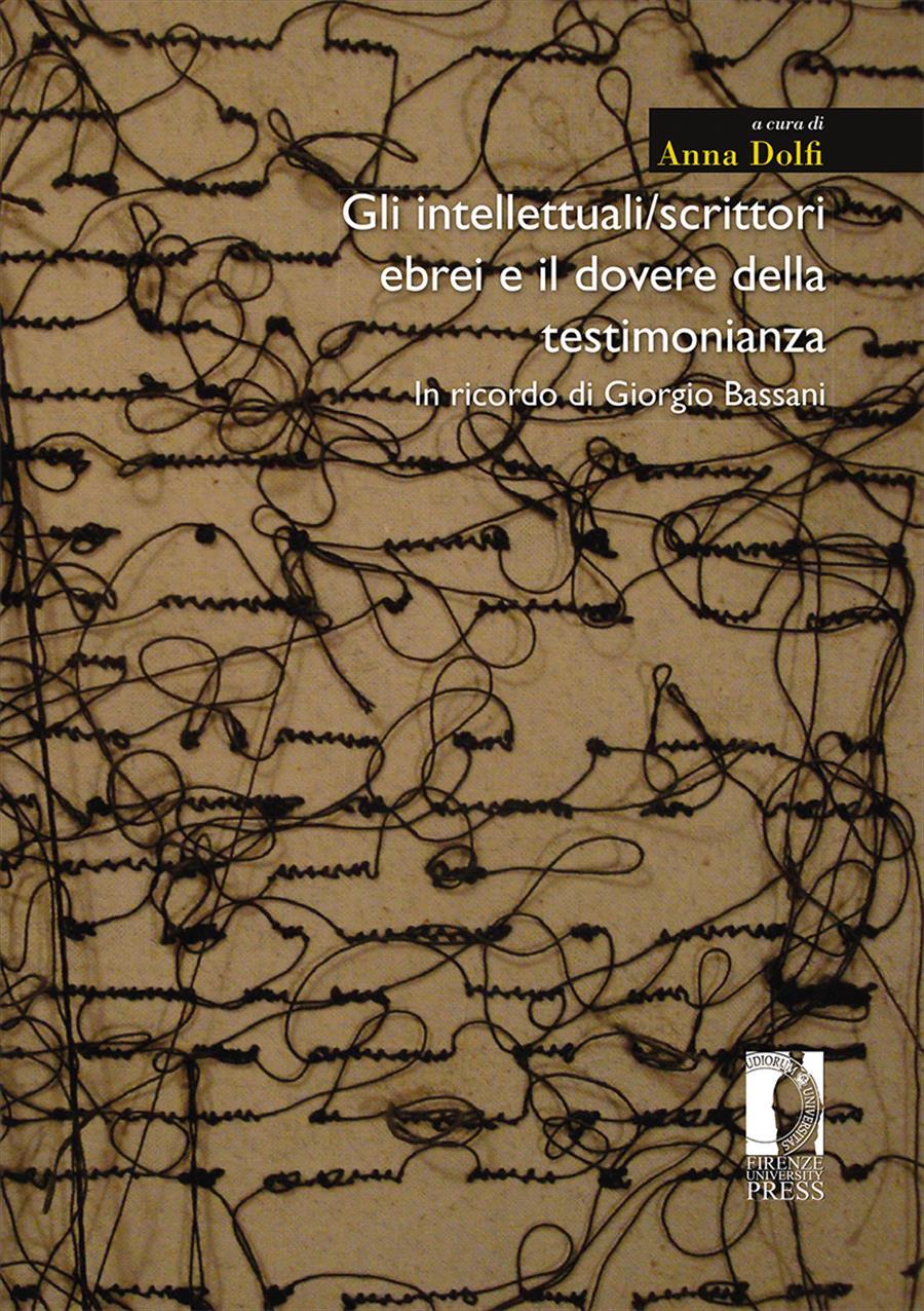 Gli intellettuali/scrittori ebrei e il dovere della testimonianza