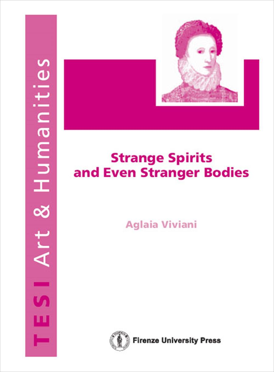 Strange spirits and even stranger bodies