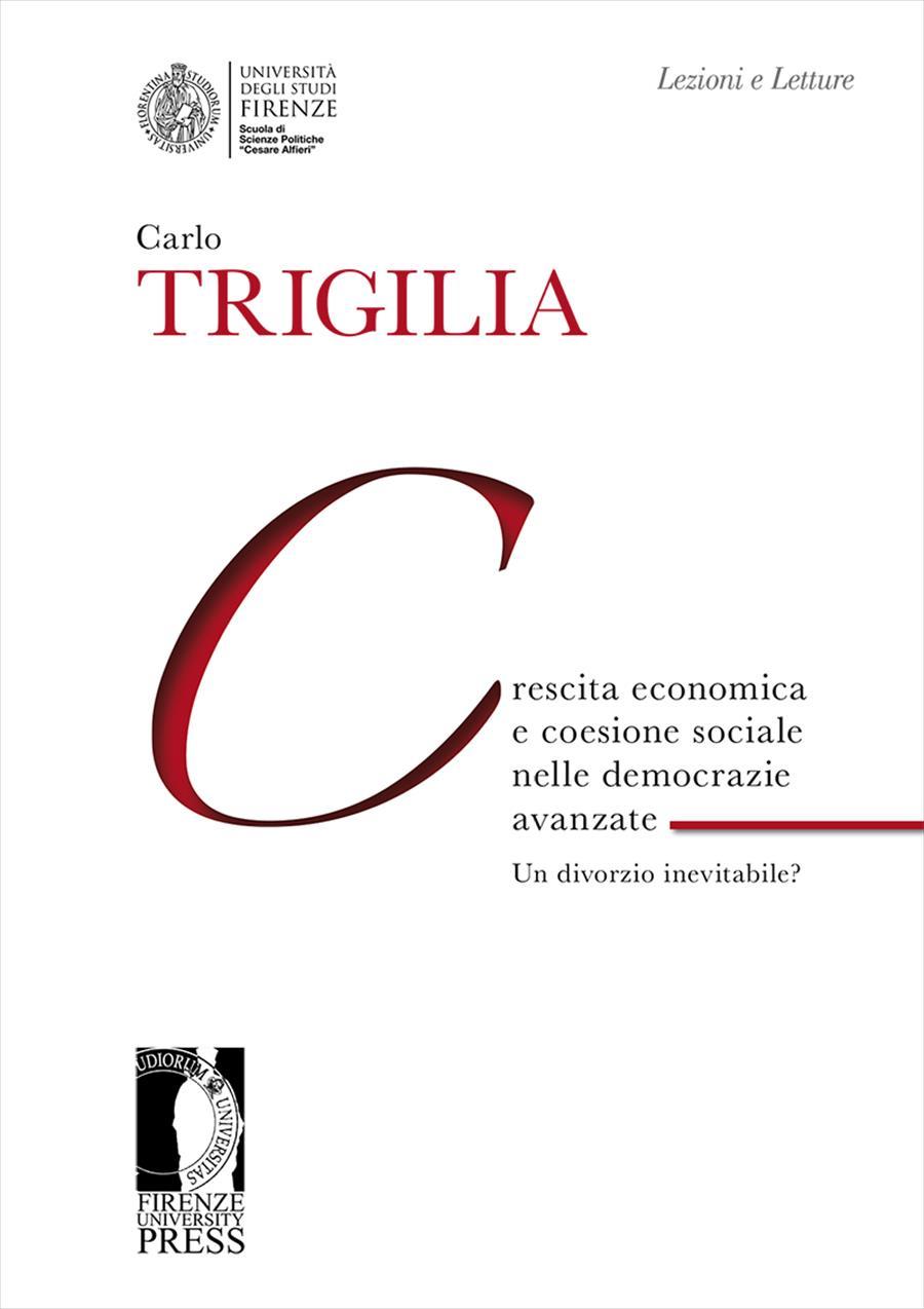 Crescita economica e coesione sociale nelle democrazie avanzate