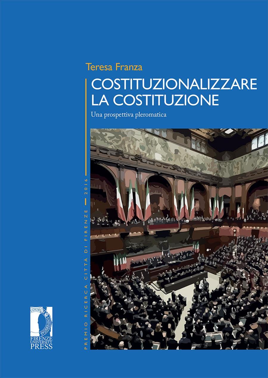 Costituzionalizzare la Costituzione