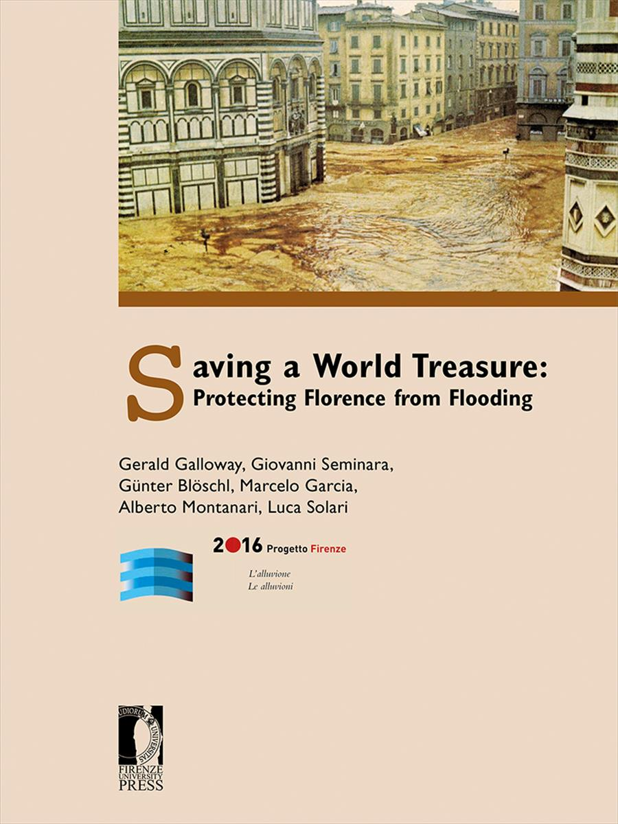 Saving a World Treasure: Protecting Florence from Flooding