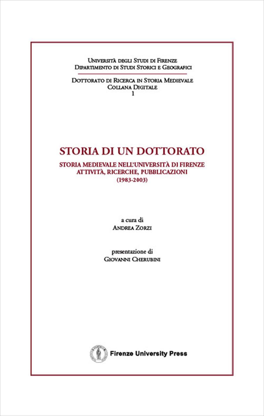Storia di un dottorato: storia medievale nell'Università di Firenze