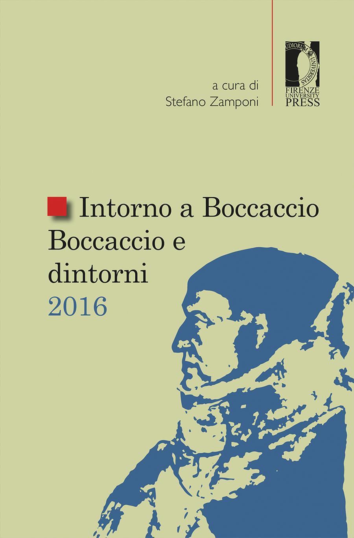 Intorno a Boccaccio / Boccaccio e dintorni 2016