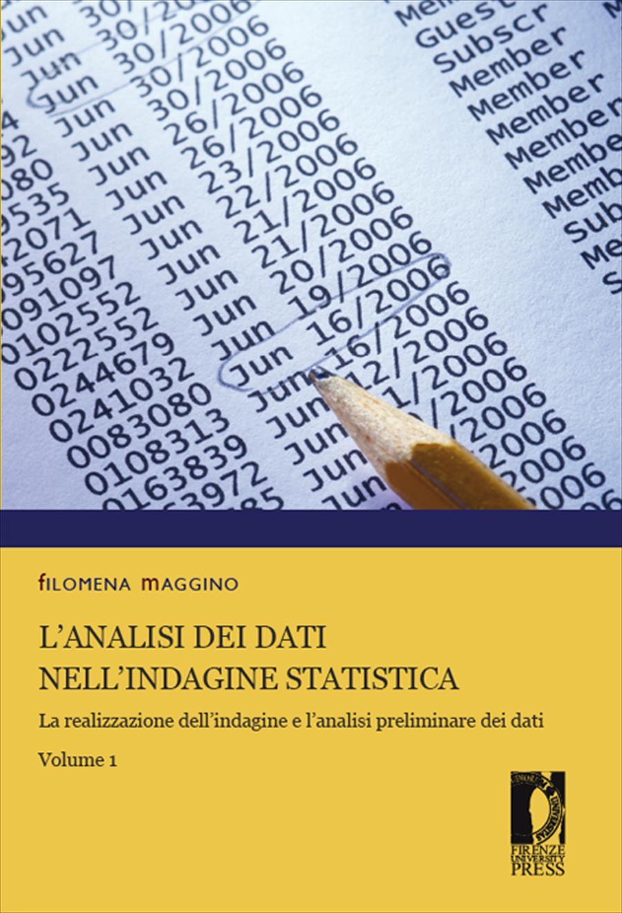 L'analisi dei dati nell'indagine statistica. Volume 1