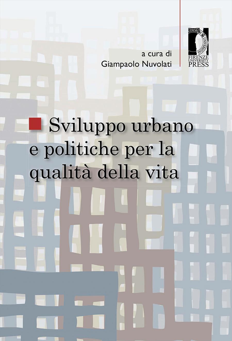 Sviluppo urbano e politiche per la qualità della vita