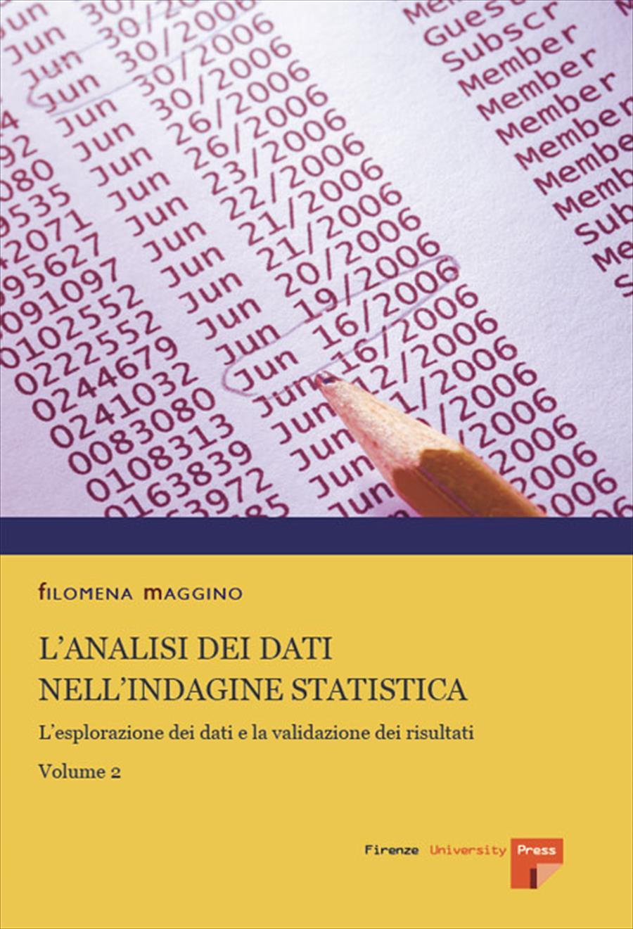 L'analisi dei dati nell'indagine statistica. Volume 2