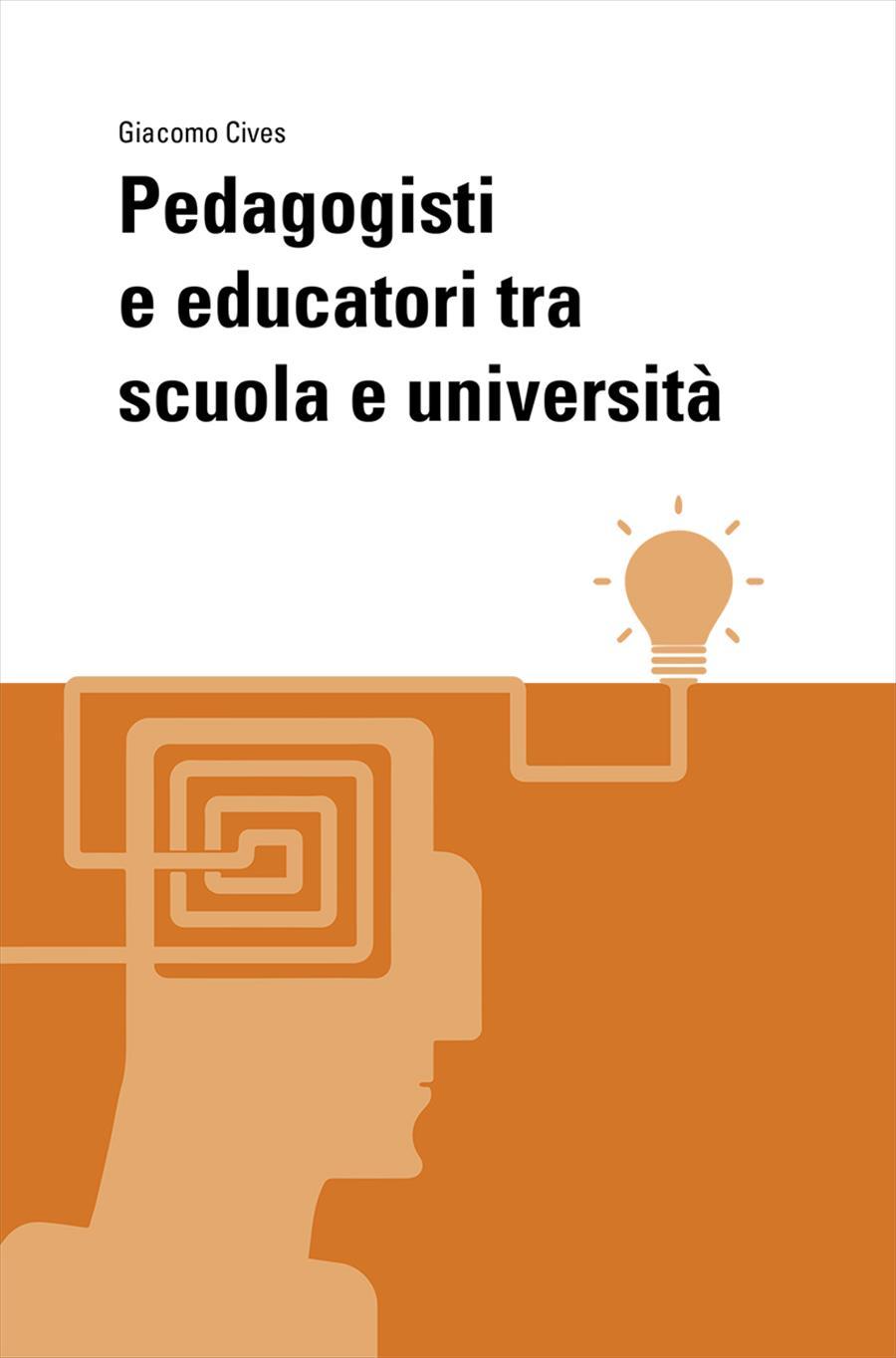 Pedagogisti e educatori tra scuola e università