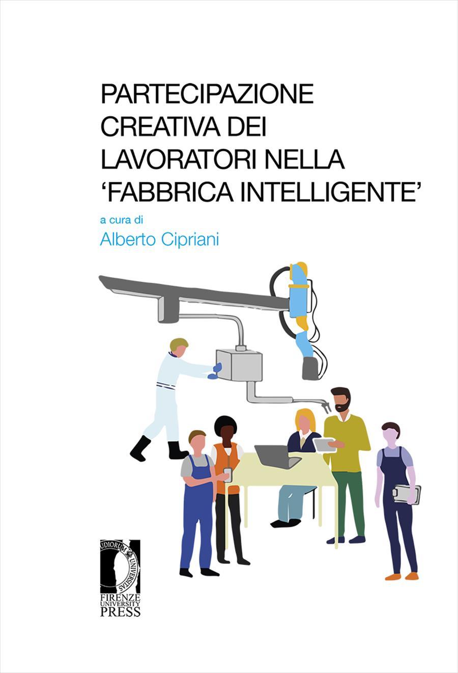 Partecipazione creativa dei lavoratori nella 'fabbrica intelligente'