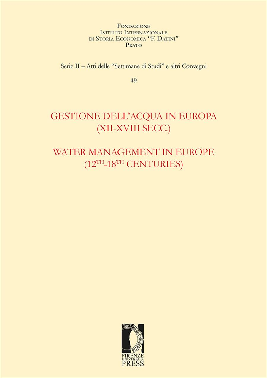 Gestione dell'acqua in Europa (XII-XVIII Secc.) / Water Management in Europe (12th-18th centuries)