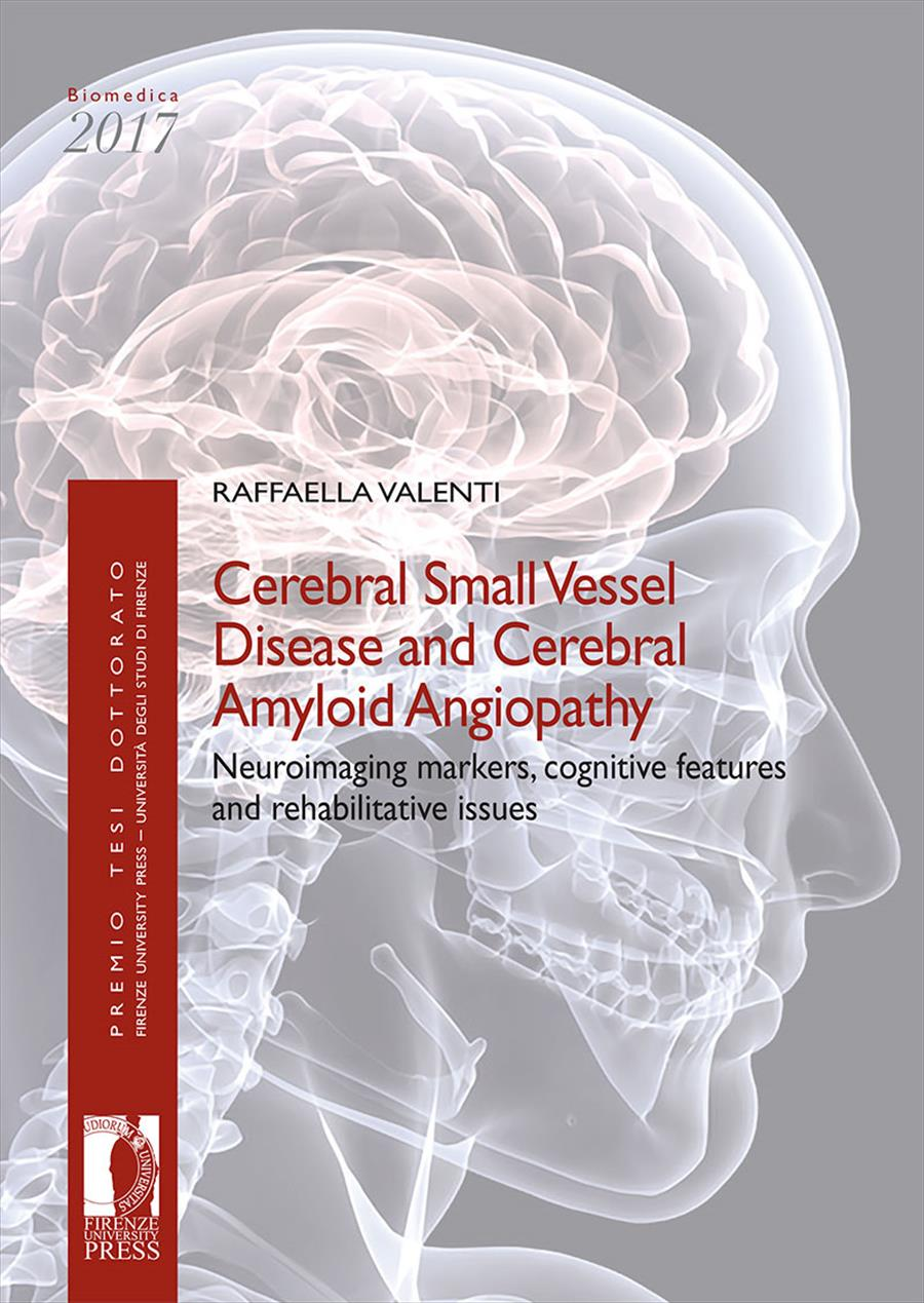 Cerebral Small Vessel Disease and Cerebral Amyloid Angiopathy