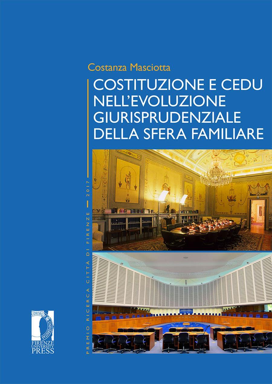 Costituzione e CEDU nell'evoluzione giurisprudenziale della sfera familiare
