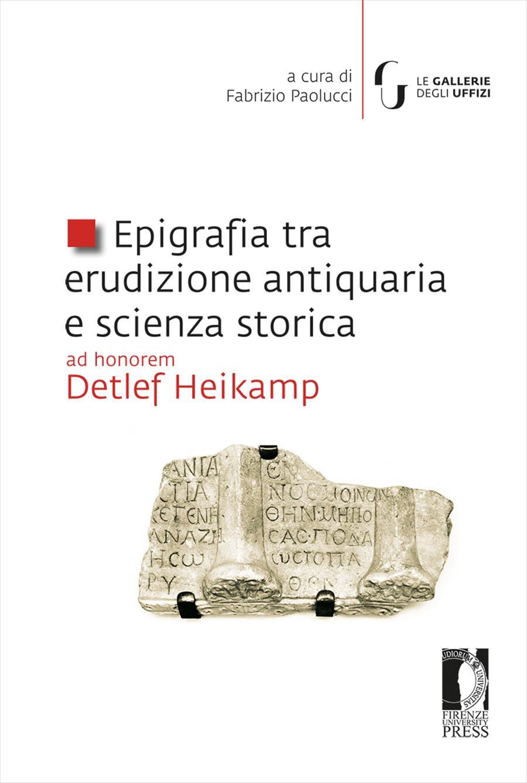 Epigrafia tra erudizione antiquaria e scienza storica