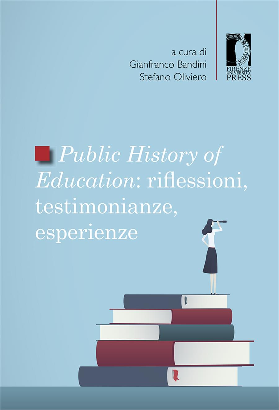<i>Public History of Education</i>: riflessioni, testimonianze, esperienze