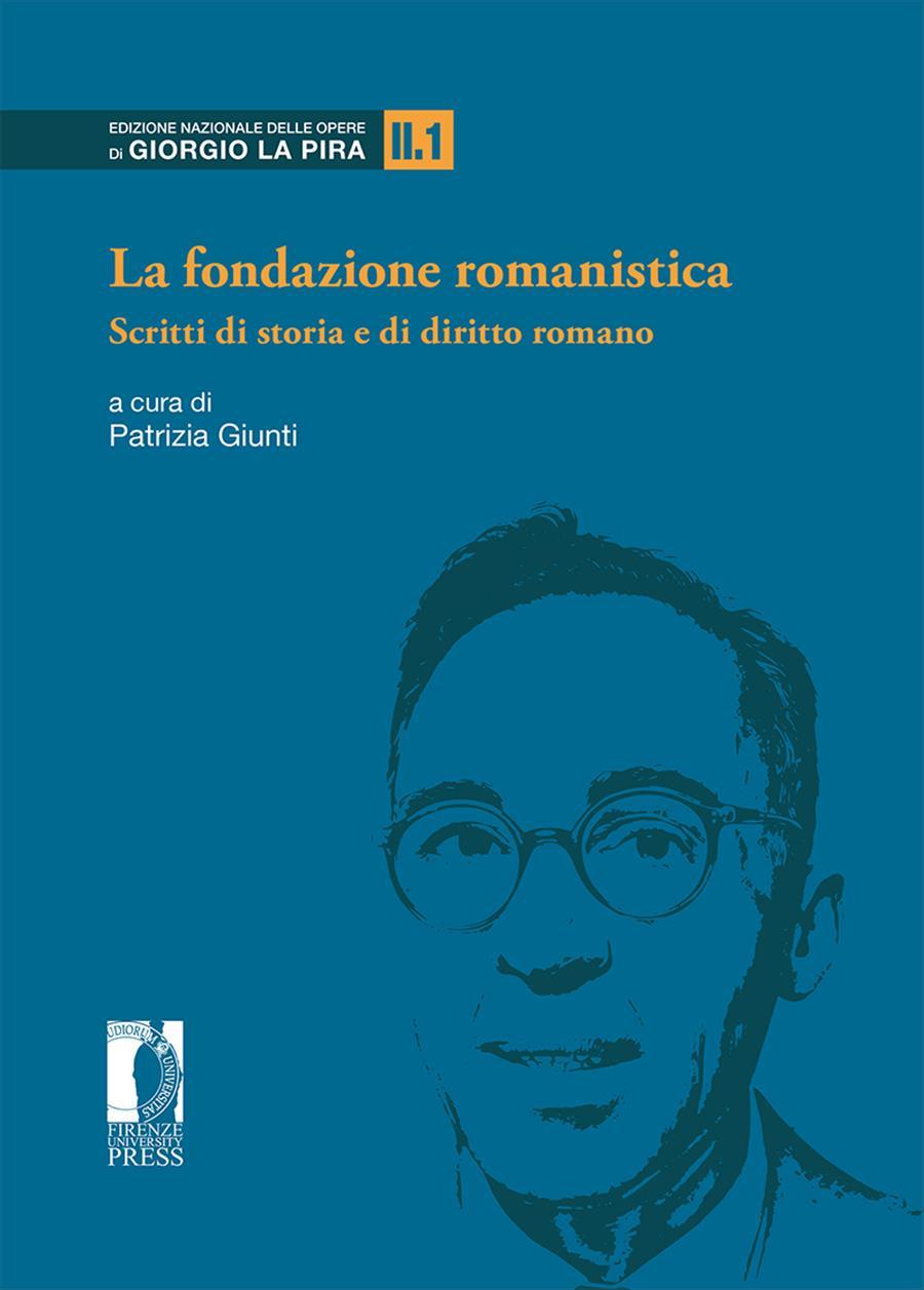 La fondazione romanistica
