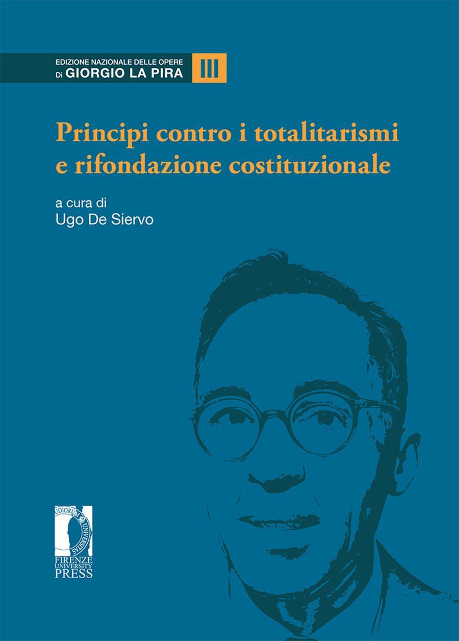 Principi contro i totalitarismi e rifondazione costituzionale