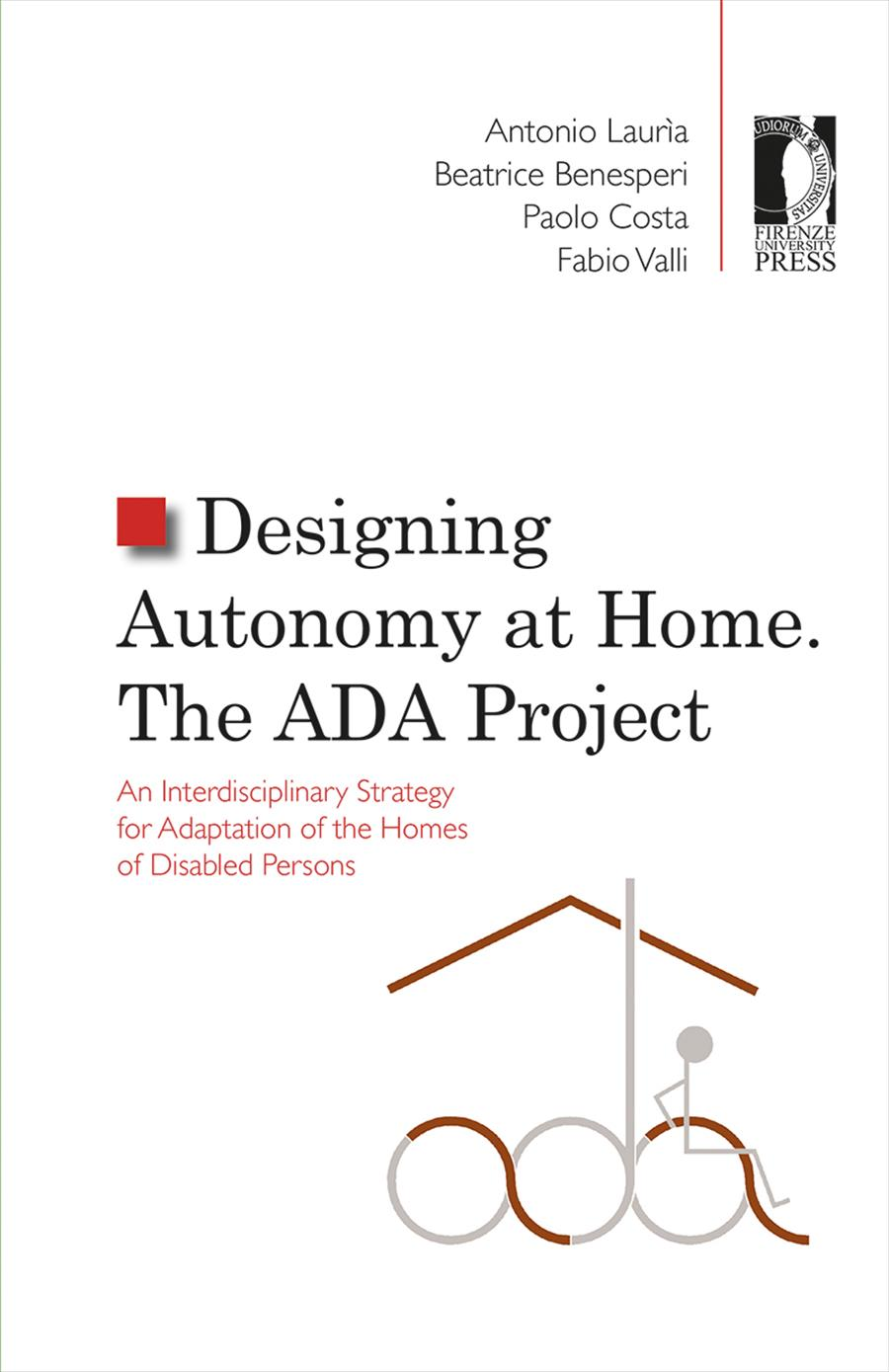 Designing Autonomy at home. The ADA Project