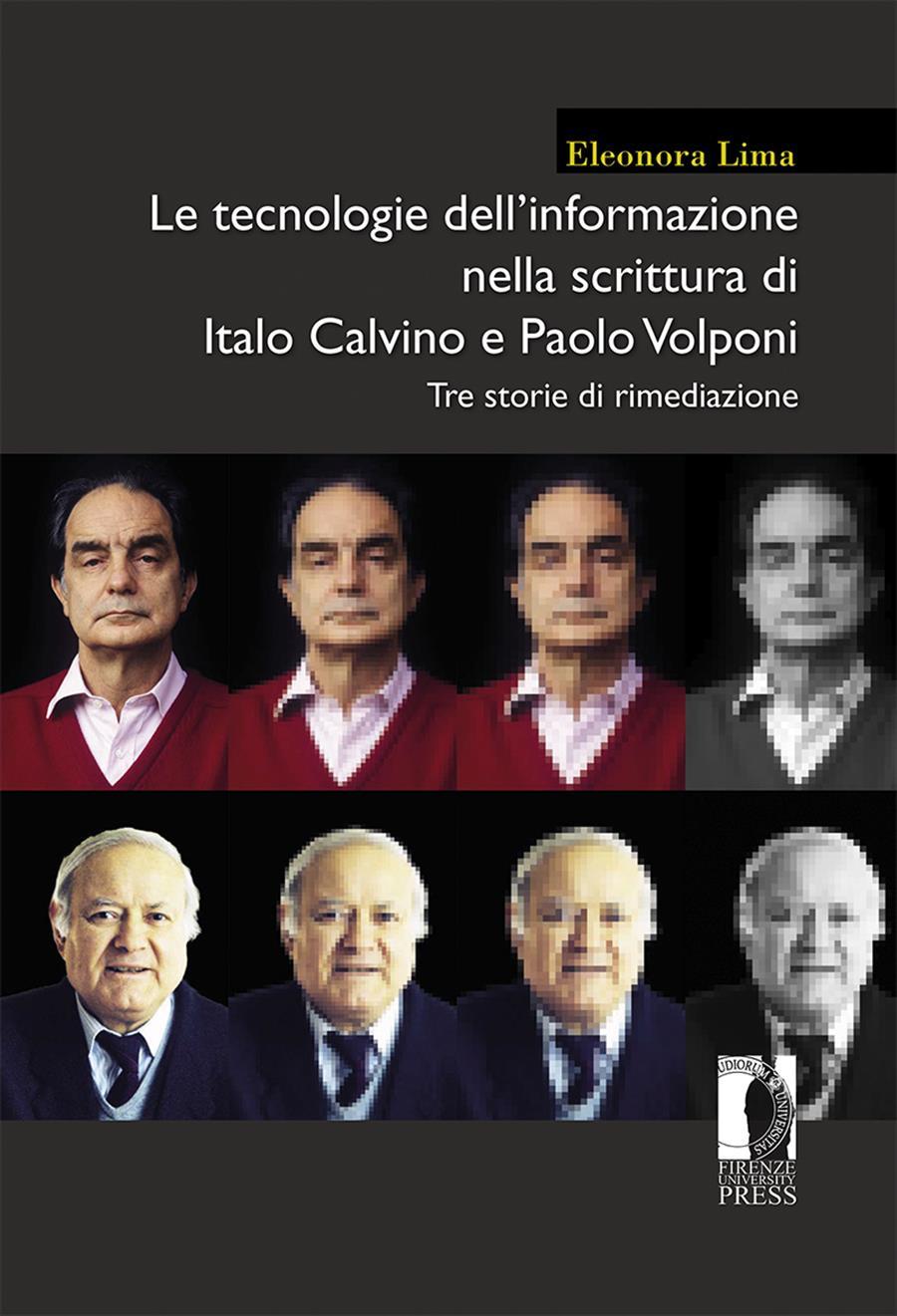 Le tecnologie dell'informazione nella scrittura di Italo Calvino e Paolo Volponi