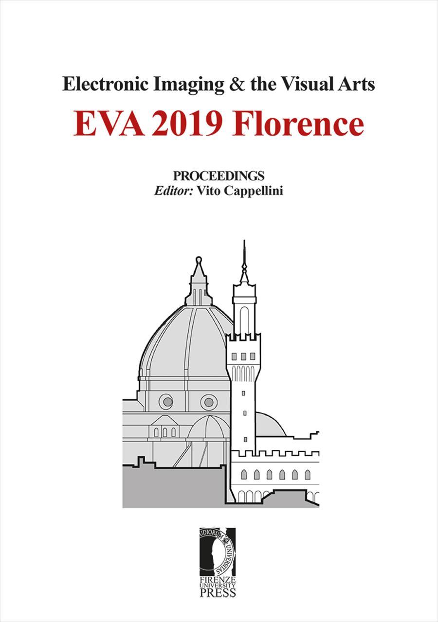 Electronic Imaging & the Visual Arts. EVA 2019 Florence