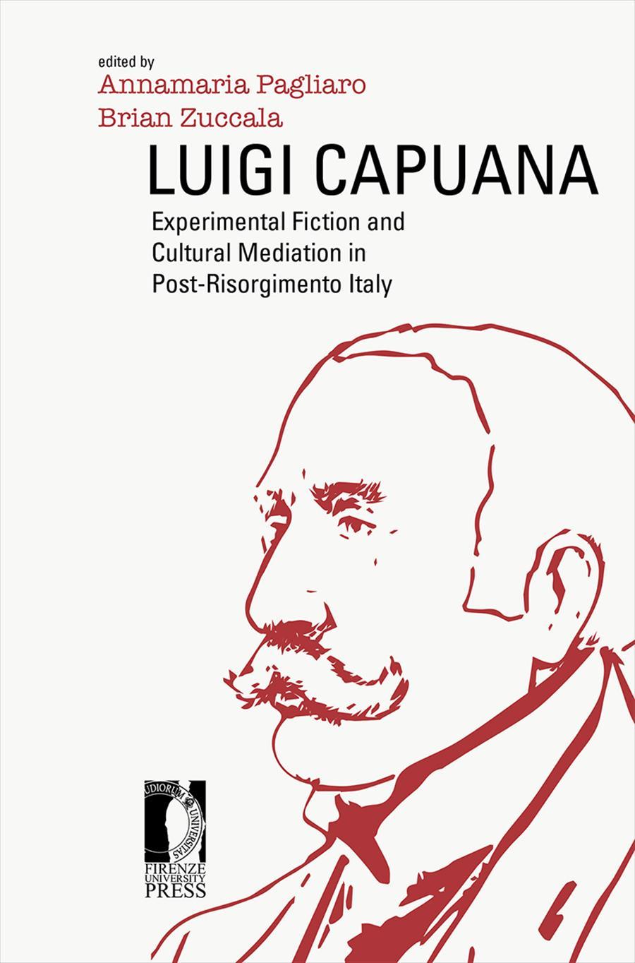 Luigi Capuana: Experimental Fiction and Cultural Mediation in Post-Risorgimento Italy