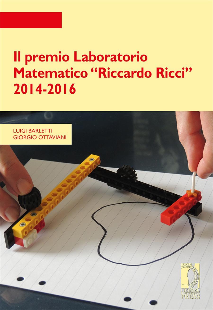 """Il premio Laboratorio Matematico """"Riccardo Ricci"""" 2014-2016"""
