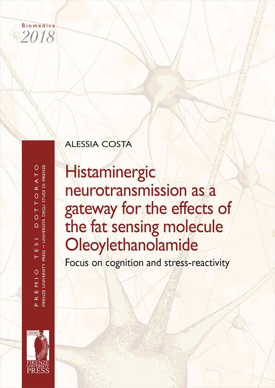 Histaminergic neurotransmission as a gateway for the effects of the fat sensing molecule Oleoylethanolamide