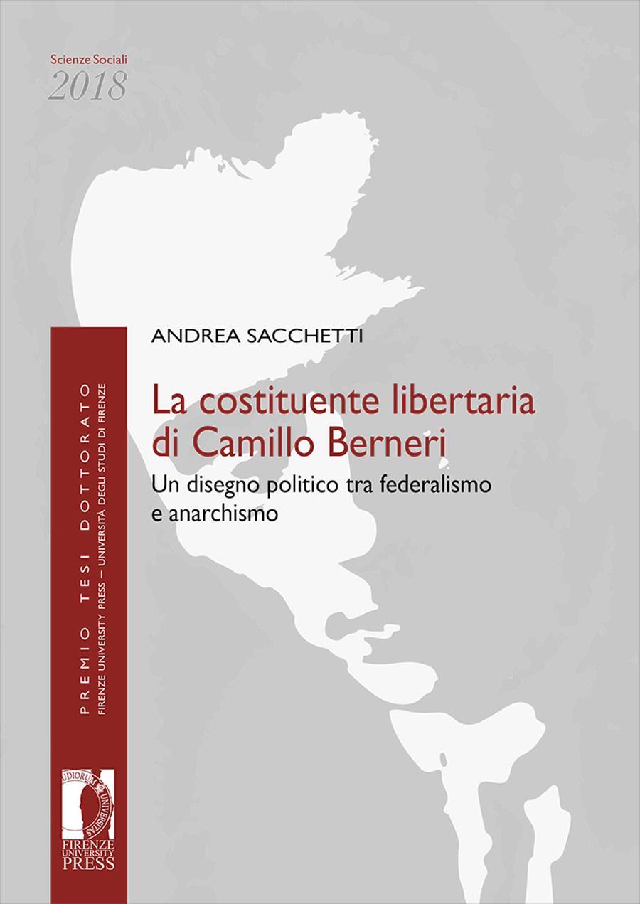 La costituente libertaria di Camillo Berneri
