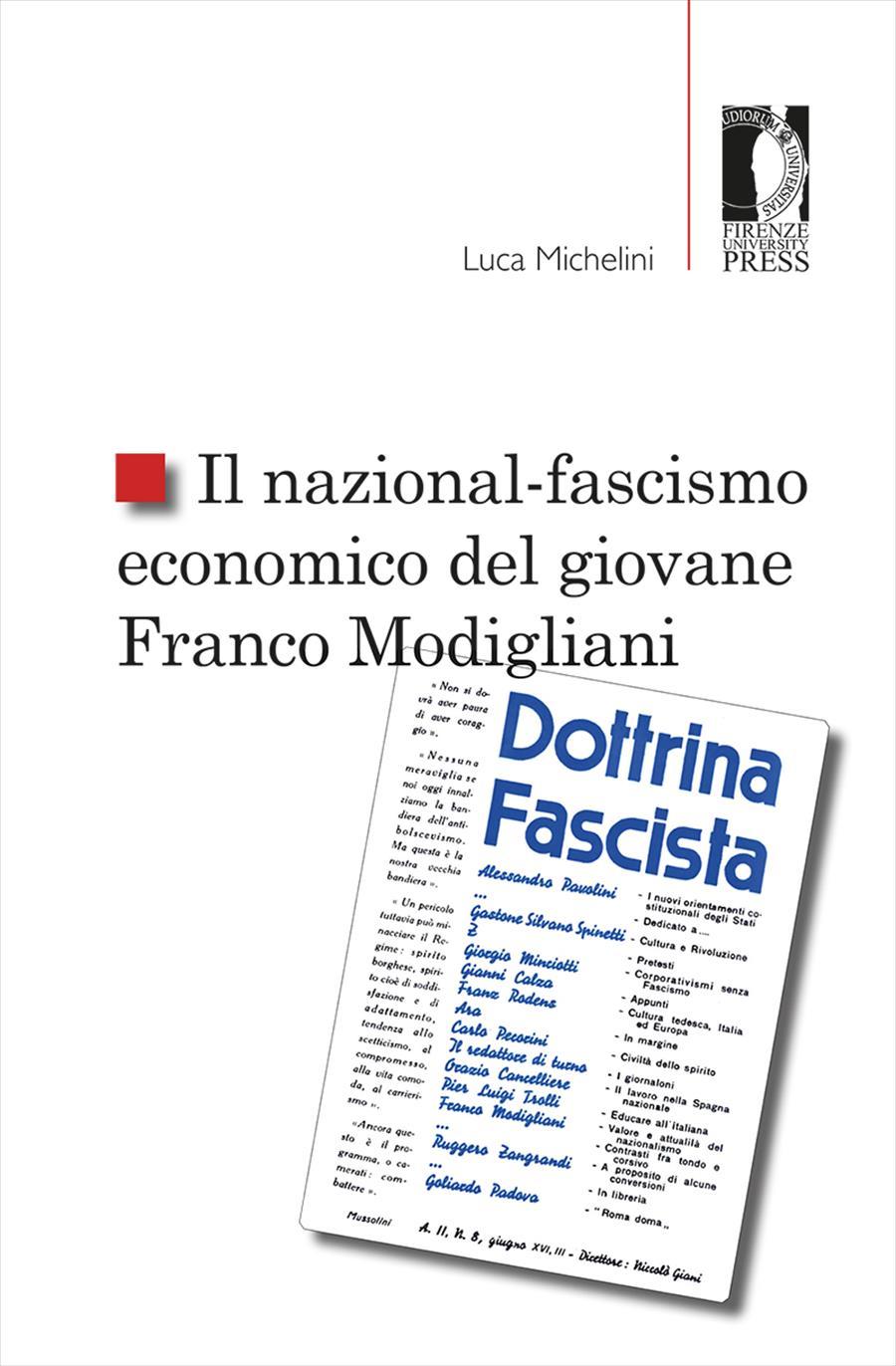 Il nazional-fascismo economico del giovane Franco Modigliani