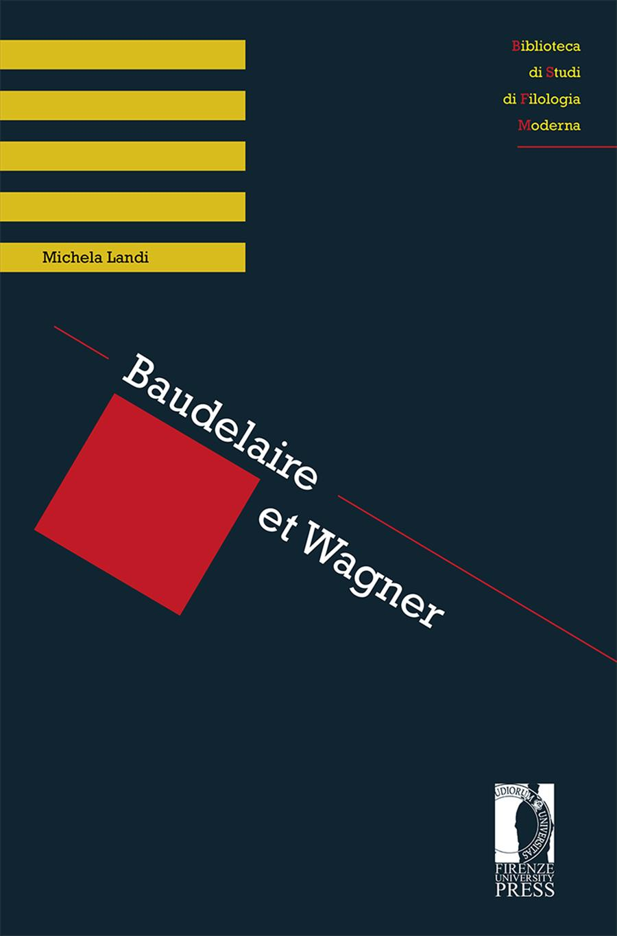 Baudelaire et Wagner
