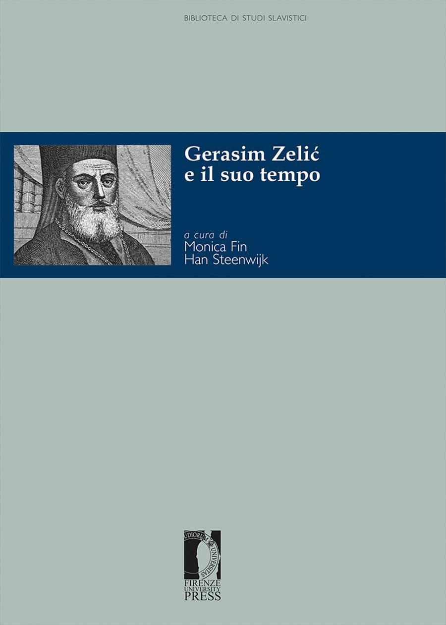 Gerasim Zelić e il suo tempo