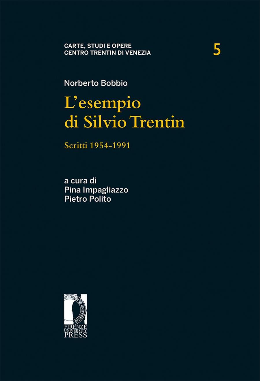 L'esempio di Silvio Trentin