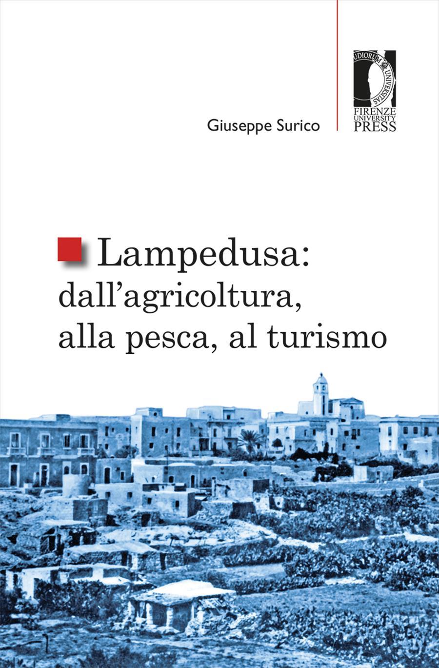 Lampedusa: dall'agricoltura, alla pesca, al turismo