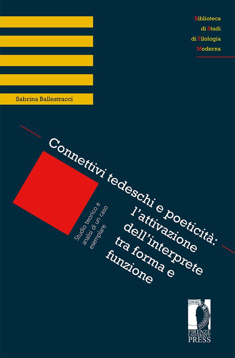 Connettivi tedeschi e poeticità: l'attivazione dell'interprete tra forma e funzione