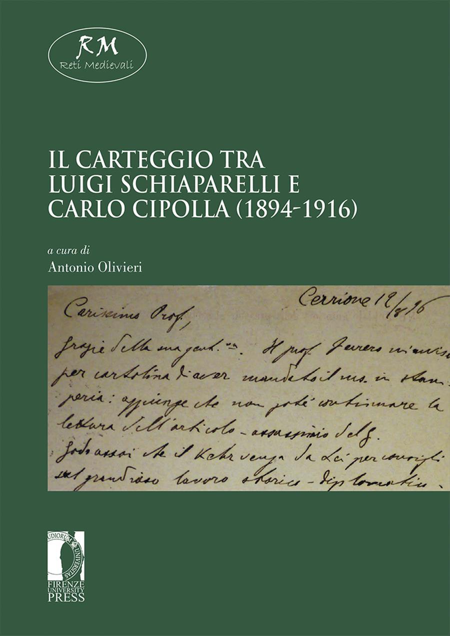Il carteggio tra Luigi Schiaparelli e Carlo Cipolla (1894-1916)