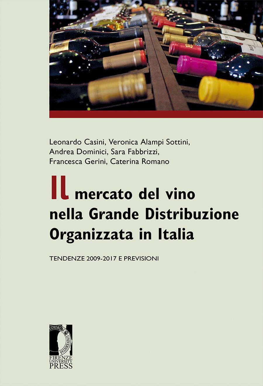 Il mercato del vino nella Grande Distribuzione Organizzata in Italia
