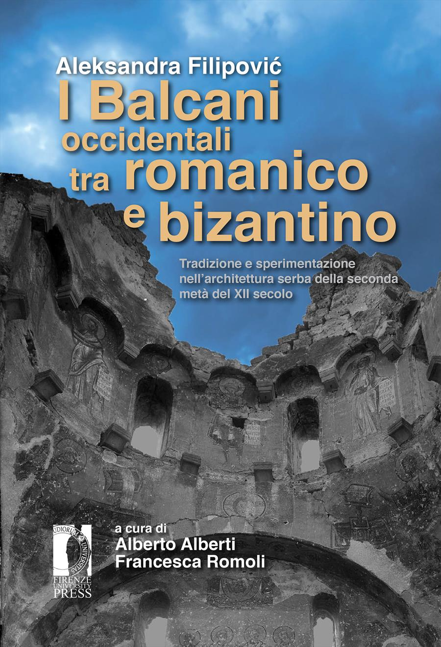 I Balcani occidentali tra romanico e bizantino